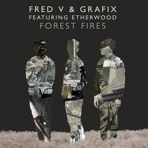 Fred V & Grafix - Forest Fires (feat. Etherwood)