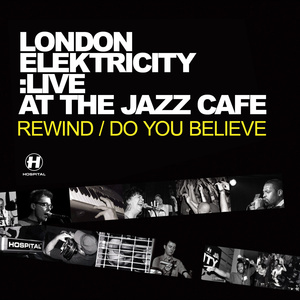 London Elektricity Live - Live At The Jazz Café