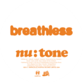 Nu:Tone – Breathless