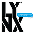 Lynx - Where Are You?