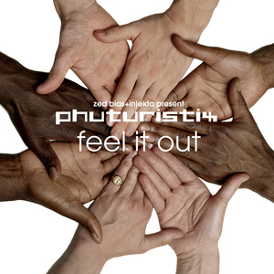 Phuturistix - Feel It Out