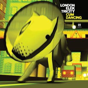 London Elektricity - Cum Dancing