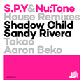 S.P.Y & Nu:Tone House Remixes EP