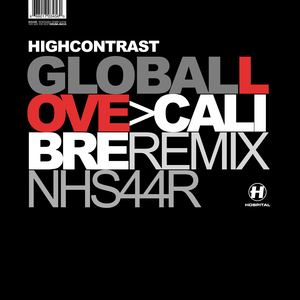 High Contrast - Global Love (Calibre remix)