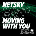 Netsky – Moving With You