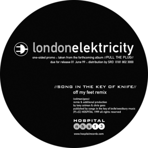 London Elektricity - Song In The Key Of Knife (Off My Feet Remix)
