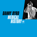 Danny Byrd – Medical History