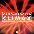 Camo & Krooked – Climax