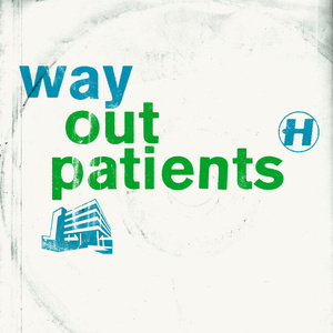 Various Artists - Way Out Patients