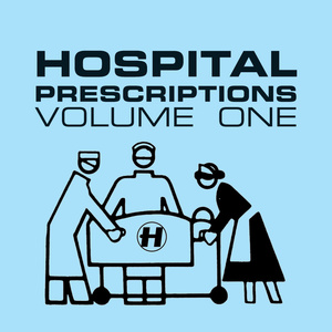 Various Artists - Hospital Prescription Volume 1