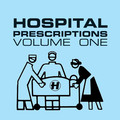 Various Artists – Hospital Prescription Volume 1