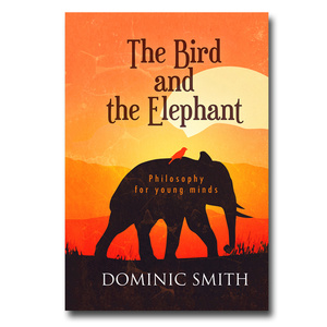 Hospital Records – The Bird and the Elephant: Philosophy for young minds