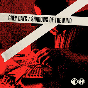 S.P.Y - Grey Days / Shadows Of The Mind