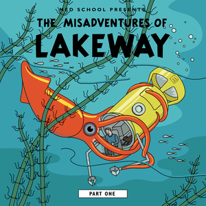 Lakeway - The Misadventures of Lakeway Part 1