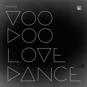 Royalston - Voodoo Love Dance