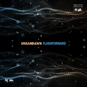 Urbandawn - Flashforward