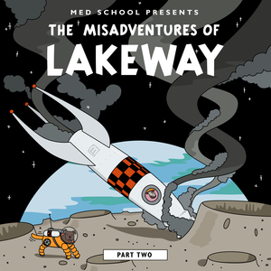 Lakeway - The Misadventures of Lakeway Part 2
