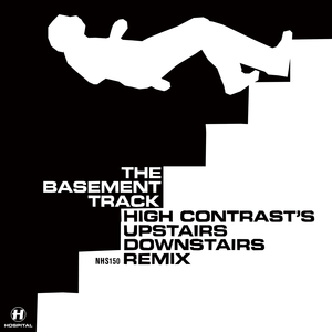 High Contrast - The Basement Track (High Contrast's Upstairs Downstairs Remix)