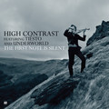 High Contrast – The First Note Is Silent