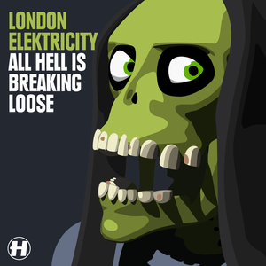 London Elektricity - All Hell Is Breaking Loose