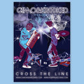 Camo & Krooked – Cross The Line Poster