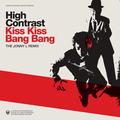High Contrast – Kiss Kiss Bang Bang (Jonny L Remix)