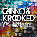 Camo & Krooked – Make The Call