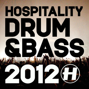 Various Artists - Hospitality Drum & Bass 2012