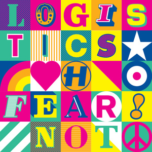 Logistics  - Fear Not