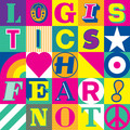 Logistics  – Fear Not