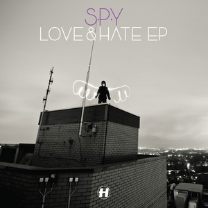 S.P.Y - Love & Hate EP
