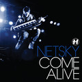 Netsky – Come Alive