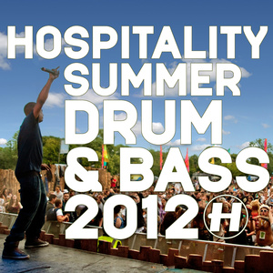Various Artists - Hospitality Summer Drum & Bass 2012