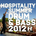 Hospitality Summer Drum & Bass 2012