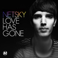 Netsky – Love Has Gone