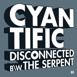 Cyantific - Disconnected