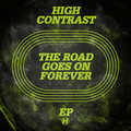 High Contrast – The Road Goes On Forever EP