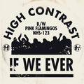 High Contrast – If We Ever
