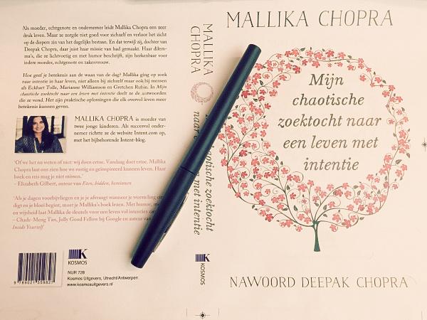 Mallika Chopra ~ mijn chaotische zoektocht naar een leven met intentie