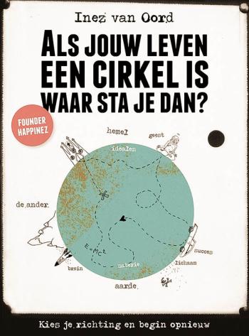 Als jouw leven een cirkel is - Inez van Oord