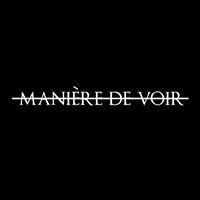 Maniere De Voir (UK)