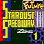 Stardust Speedway Act 1