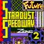 Stardust Speedway Act 2