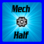 Tech: Half the Mech