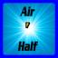 Tech: Half the Air