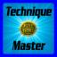 Medal: Technique Master
