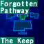 The Keep & Forgoten Pathway