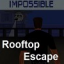 Rooftop Escape - Impossible