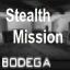 Bodega (A) Stealth