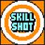 Skill Shot